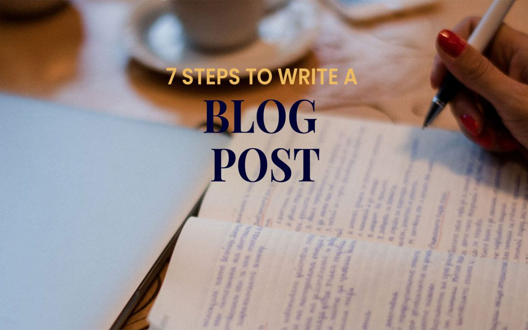 7 Steps to write a blog post